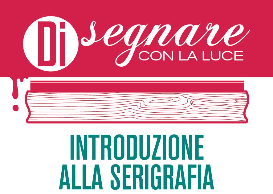 Introduzione alla serigrafia, presso Cascina Cuccagna